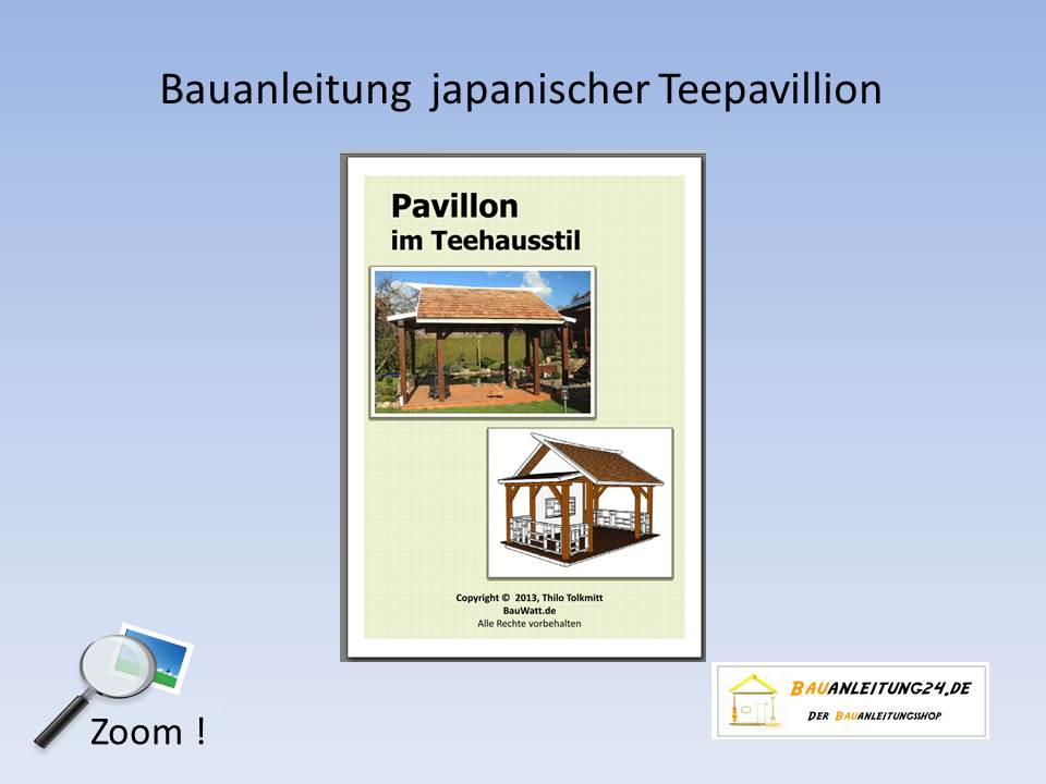 Bauanleitung Pavillon Im Teehausstil