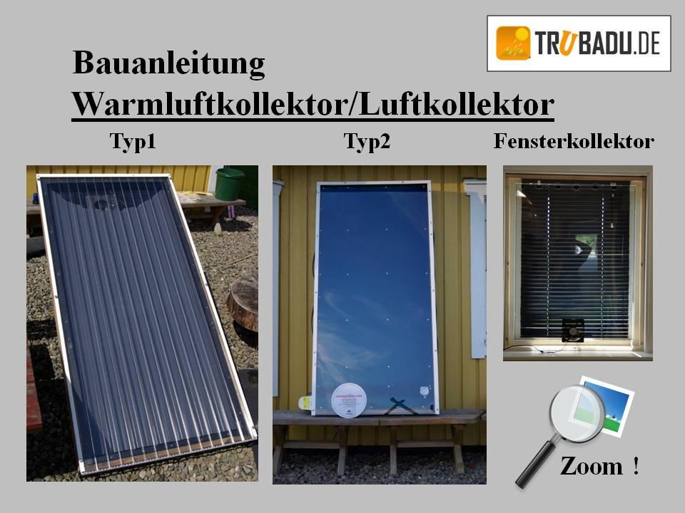 Luftkollektor Selber Bauen : bauanleitung warmluftkollektor luftkollektor ~ A.2002-acura-tl-radio.info Haus und Dekorationen