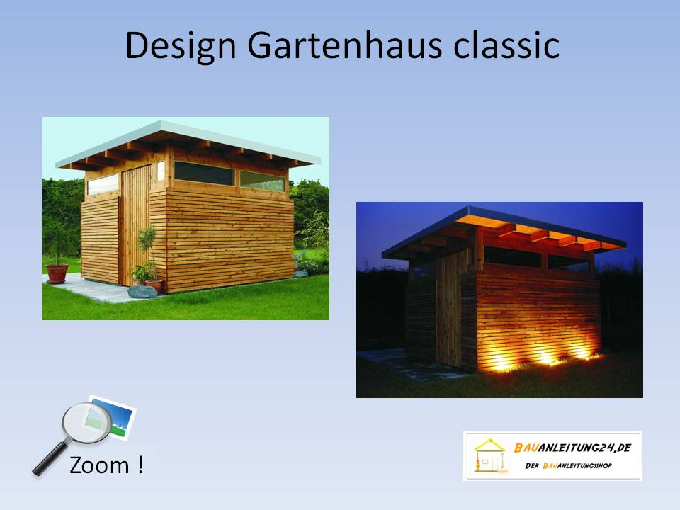 bauanleitung design gartenhaus bauanleitungen baupl ne. Black Bedroom Furniture Sets. Home Design Ideas