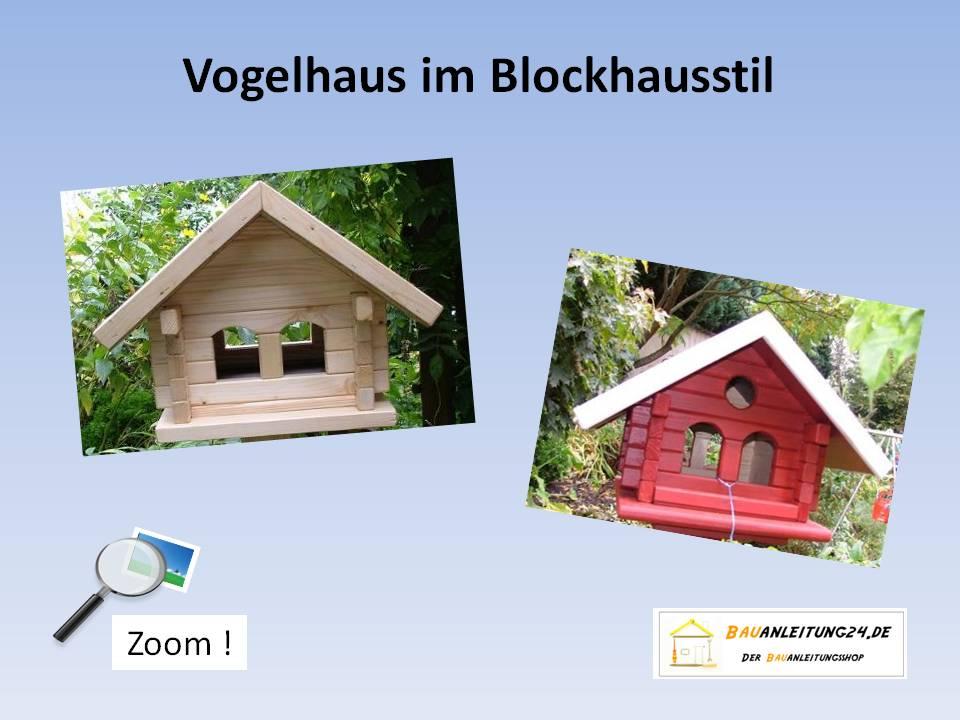 bauanleitung vogelhaus im blockhausstil. Black Bedroom Furniture Sets. Home Design Ideas
