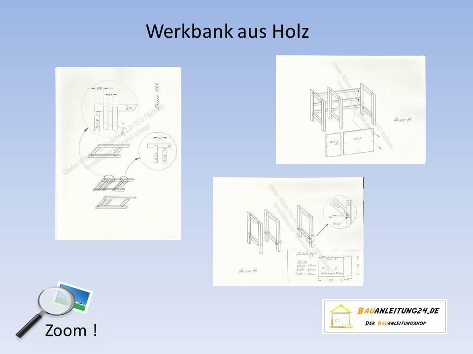 Bauanleitung Werkbank Aus Holz Bauanleitungen Bauplane Von Kreativen Kopfen Fur Kreative Kopfe